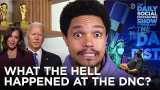What the Hell Happened This Week? DNC Edition | The Daily Show