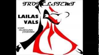 Troillstemt - Lailas Vals