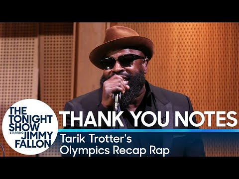 Tonight  Fallon Five: Thank You Notes with Tarik Trotter's Olympics Recap Rap