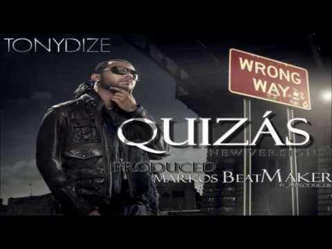 Tony Dize - Quizas (ORIGINAL) (DIRTY VERSION)