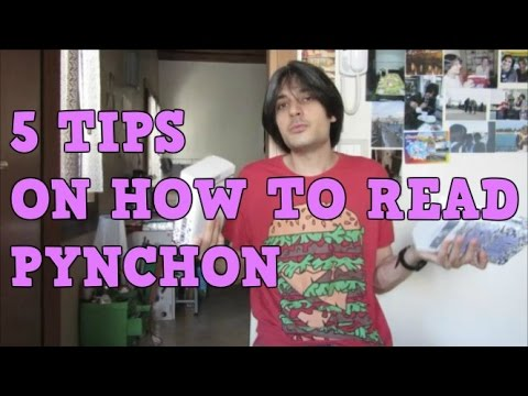 5 Tips on How to Read Pynchon