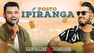 Carvalho e Mariano - Posto Ipiranga (FDS) thumbnail