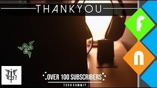 Over 100 Subscribers - Thank You!