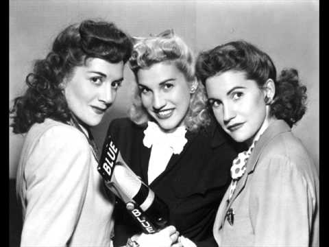 The Andrews Sisters - I'll Be With You In Apple Blossom Time 1941