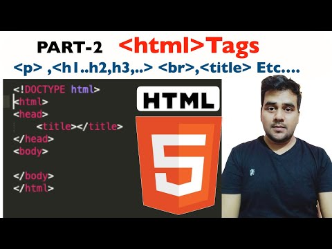 #2 HTML Tags Basics-Tutorial And Installation Of Sublime Text Editor For Html   Html5 Tags In Hindi