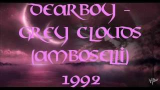 Dearboy - Grey Clouds (amboseli) 1992