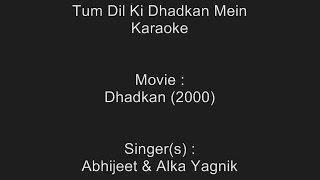 Tum Dil Ki Dhadkan Mein - Karaoke - Dhadkan (2000) - Abhijeet & Alka Yagnik