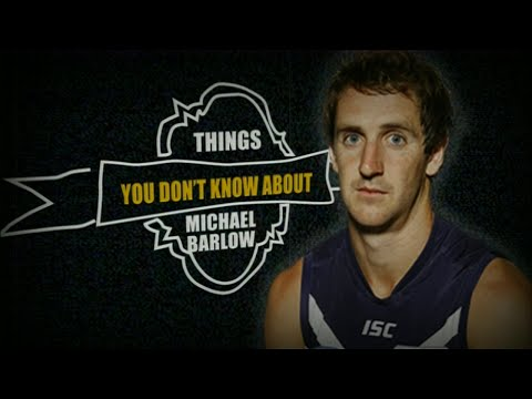 Things you didn't know about Michael Barlow - Ch 7