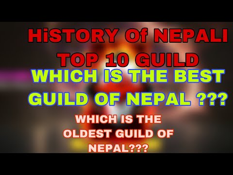 WHICH IS THE TOP GUILD OF NEPAL ?? Documentry Video