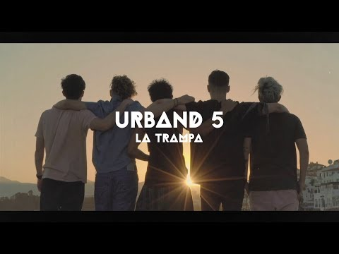 Urband 5 | La Trampa (Video Oficial)