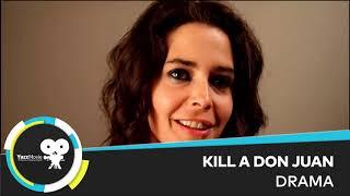 KILL A DON JUAN TRAILER 2014 - (DON JUAN'I ÖLDÜRMEK)