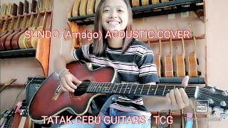 Sundo (by Amago) Acoustic Cover By Nieca / TCG Guitars / Tatak Cebu Guitars