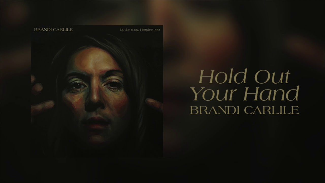 brandi-carlile-hold-out-your-hand-official-audio-brandi-carlile