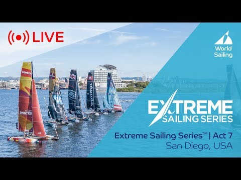 LIVE Sailing | Extreme Sailing Series™ - Act 7 | San Diego, USA | Saturday 21 October 2017