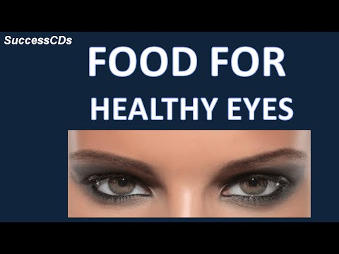 Food for Healthy Eyes | What to eat for Healthy eyesight