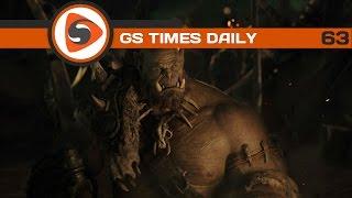 GS Times [DAILY]. Авторы фильма WarCraft рвут на себе волосы