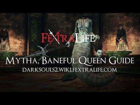 Mytha Baneful Queen Boss Guide - Dark Souls 2 Wiki Fextralife