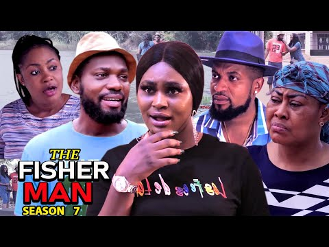 THE FISHERMAN SEASON 7 - (Trending New Movie) Chizzy Alichi 2021 Latest Nigerian Movie Full HD