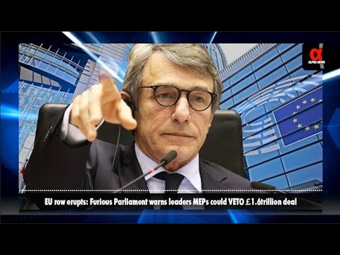 eu-row-erupts:-furious-parliament-warns-leaders-meps-could-veto-£1.6trillion-deal