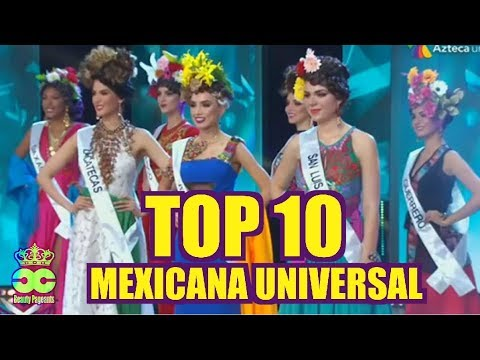 MEXICANA UNIVERSAL 2018 - Top 10 Abril 22