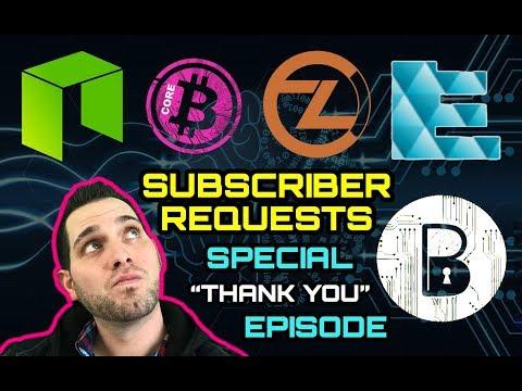 Subscriber Special Requests 🎉 Bitcore | BTC Private | EchoLink | ZClassic | BTX EKO BTCP NEO ZCL