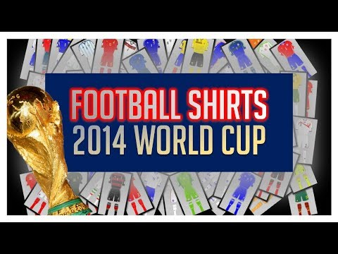 The Football Shirts of the 2014 World Cup