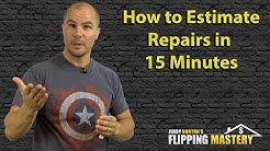 How to Estimate Repairs in 15 Minutes When Flipping Houses