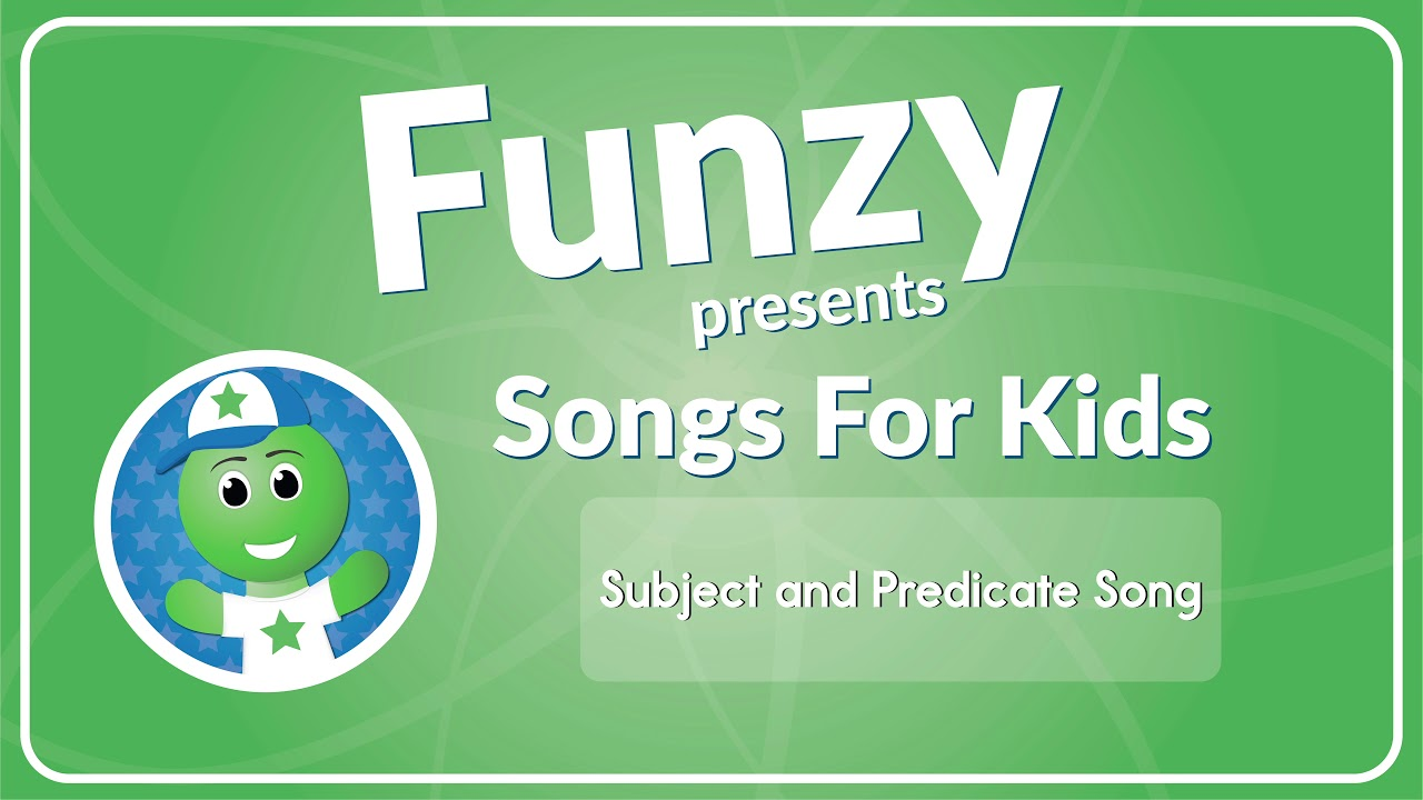 hight resolution of Subject and Predicate Song (MP3) • Have Fun Teaching
