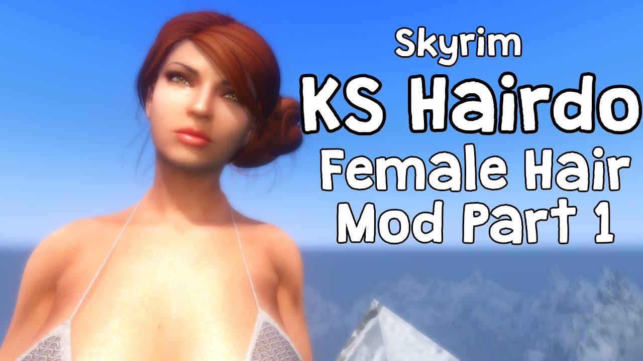 Skyrim KS Hairdo 265 Female Hair Mod Part 1 - Full REFERENCE GUIDE!