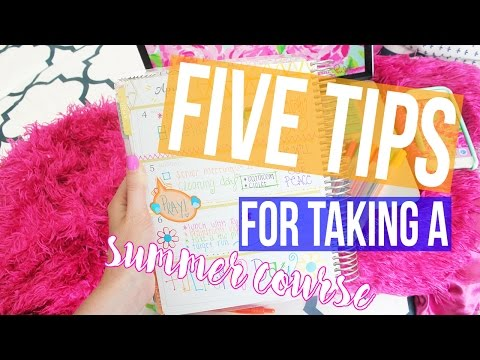Five Tips for Taking a Summer Course ♡ Tips & Tricks
