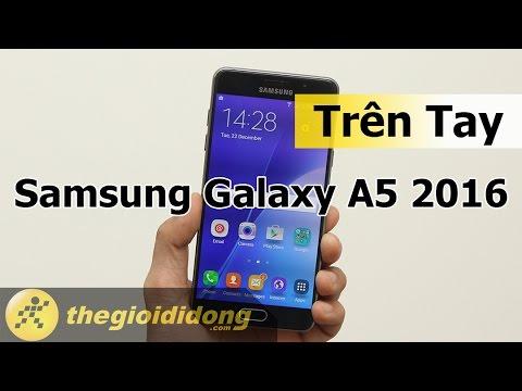 Trên tay Samsung Galaxy A5 2016 | www.thegioididong.com