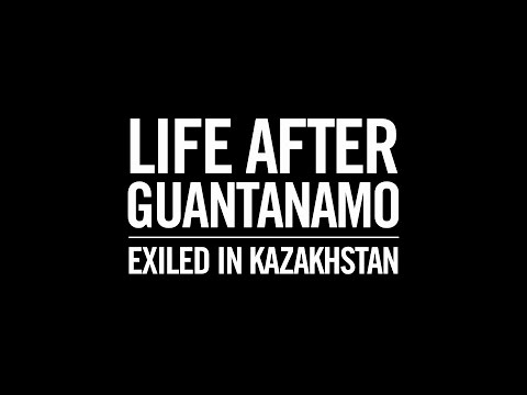Life After Guantanamo: Exiled In Kazakhstan (русская озвучка)