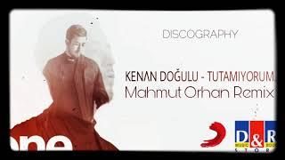 Kenan Doğulu - Tutamıyorum Zamanı (Mahmut Orhan Remix)