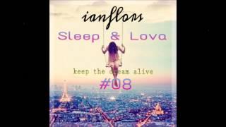Sleep & Lova #08 by Ianflors mp3