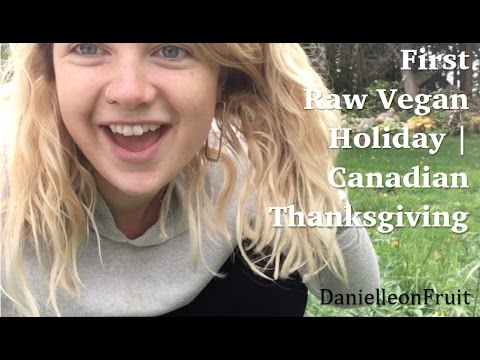 First Raw Holiday | Canadian Thanksgiving
