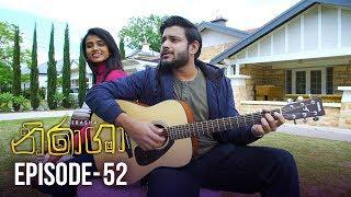 Nirasha | Episode 52 | සතියේ දිනවල රාත්රී 08.30 ට - (2019-02-14) | ITN Thumbnail