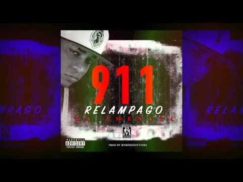 Relampago La Amenaza - 911 (Masacre para Guariboa, Young Flow & Messiah