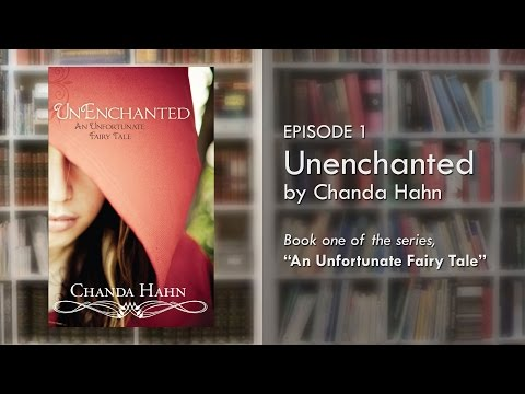 Book Review: Unenchanted by Chanda Hahn Mp3