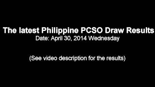APR 30, 2014 PHILIPPINE PCSO LOTTO DRAW RESULTS