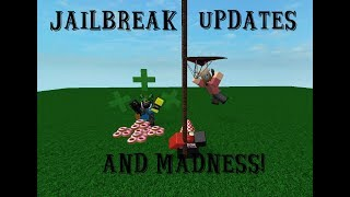 Jailbreak Updates and Madness! | Roblox