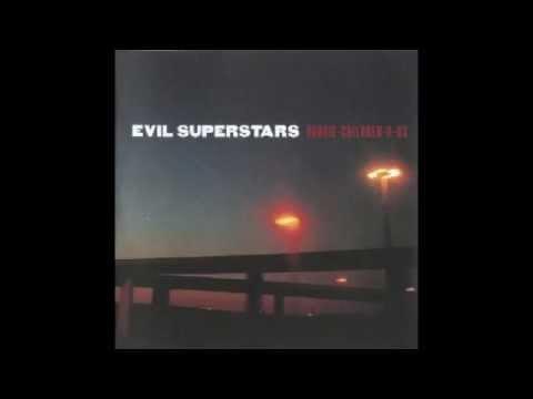 Evil Superstars - It's A Sad Sad Planet