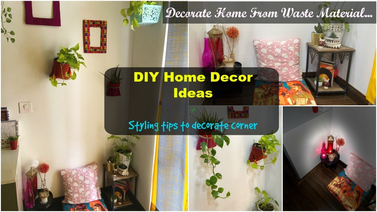 5 Diy Home Decor Ideas You Can Easily Diy At Home Decorate Home From Waste Material Diy Ideas Youtube
