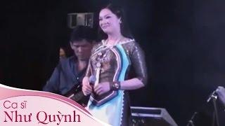 Như Quỳnh Hát Live Ban Nhạc Quá Đỉnh MP4 - Như Quỳnh