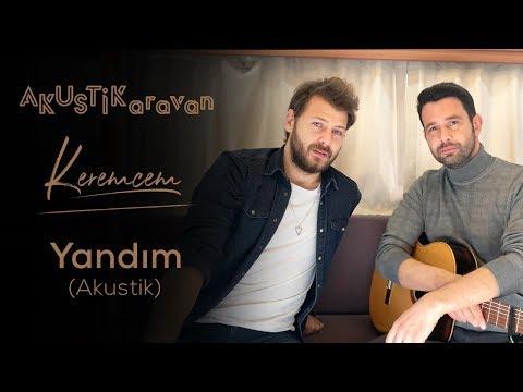 Keremcem ft. Ümit Kantarcılar  – Yandım (Akustik)