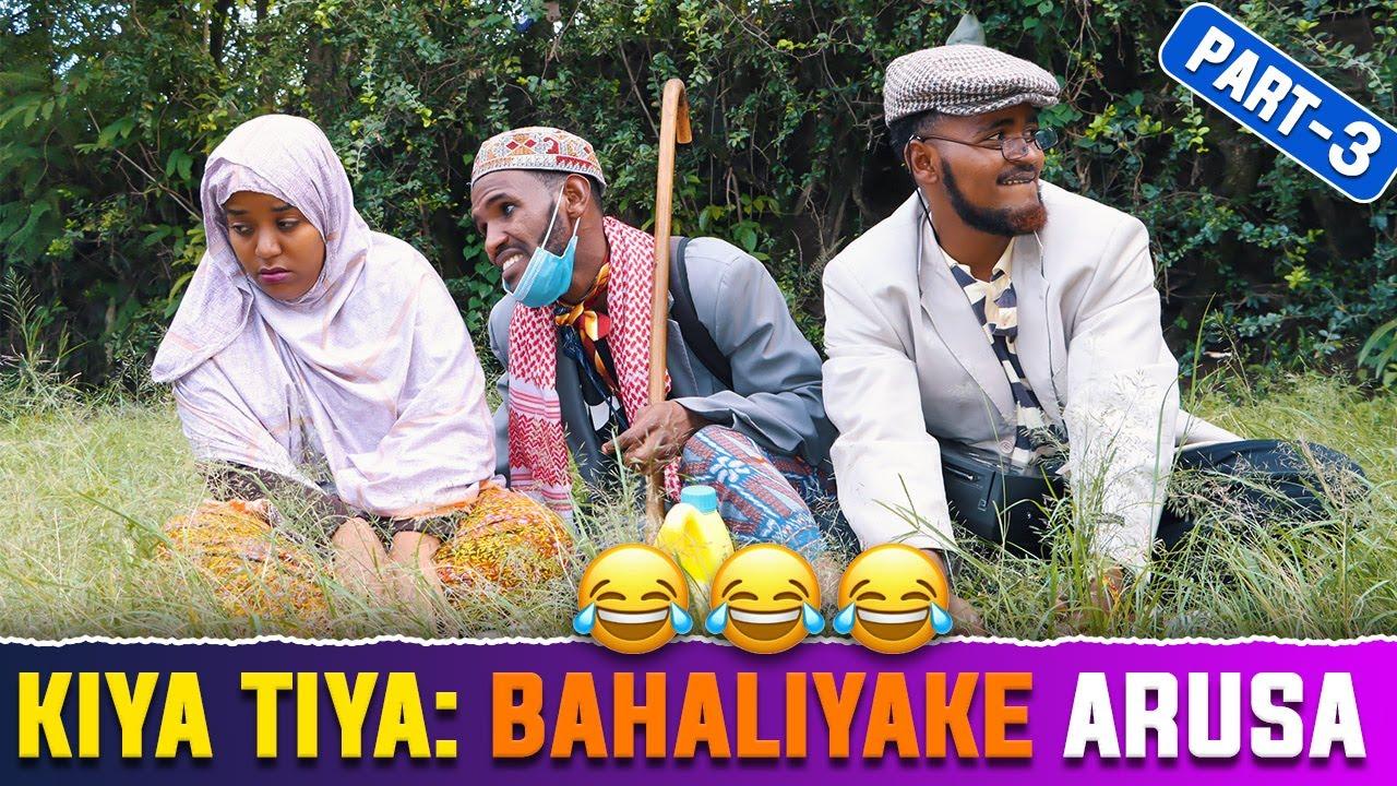 Download KIYA TIYA: Bahaliyake Tv New Dirama Afaan Oromo 2021  Arusa Part 3)