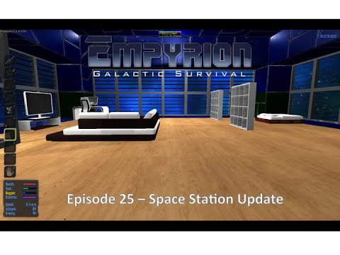 Empyriom Galactic Survival EP 25 Space Station Update