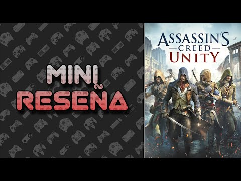 Mini Reseña Assassin's Creed: Unity | 3 Gordos Bastardos