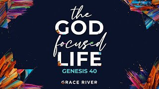 FOR GOOD |The God Focused Life | GRACE RIVER