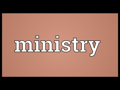 Ministry Meaning