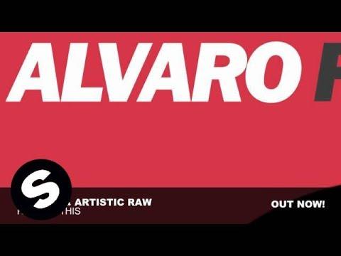 Alvaro & Artistic Raw - Ready 4 This (Original Mix)